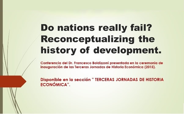Do nations really fail? Reconceptualizing the history of development.